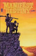 Manifest Destiny #1 Fourth Printing [Comic]