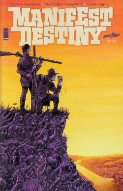 Manifest Destiny #1 Third Printing [Comic] LARGE