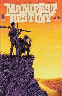 Manifest Destiny #1 Third Printing [Comic]