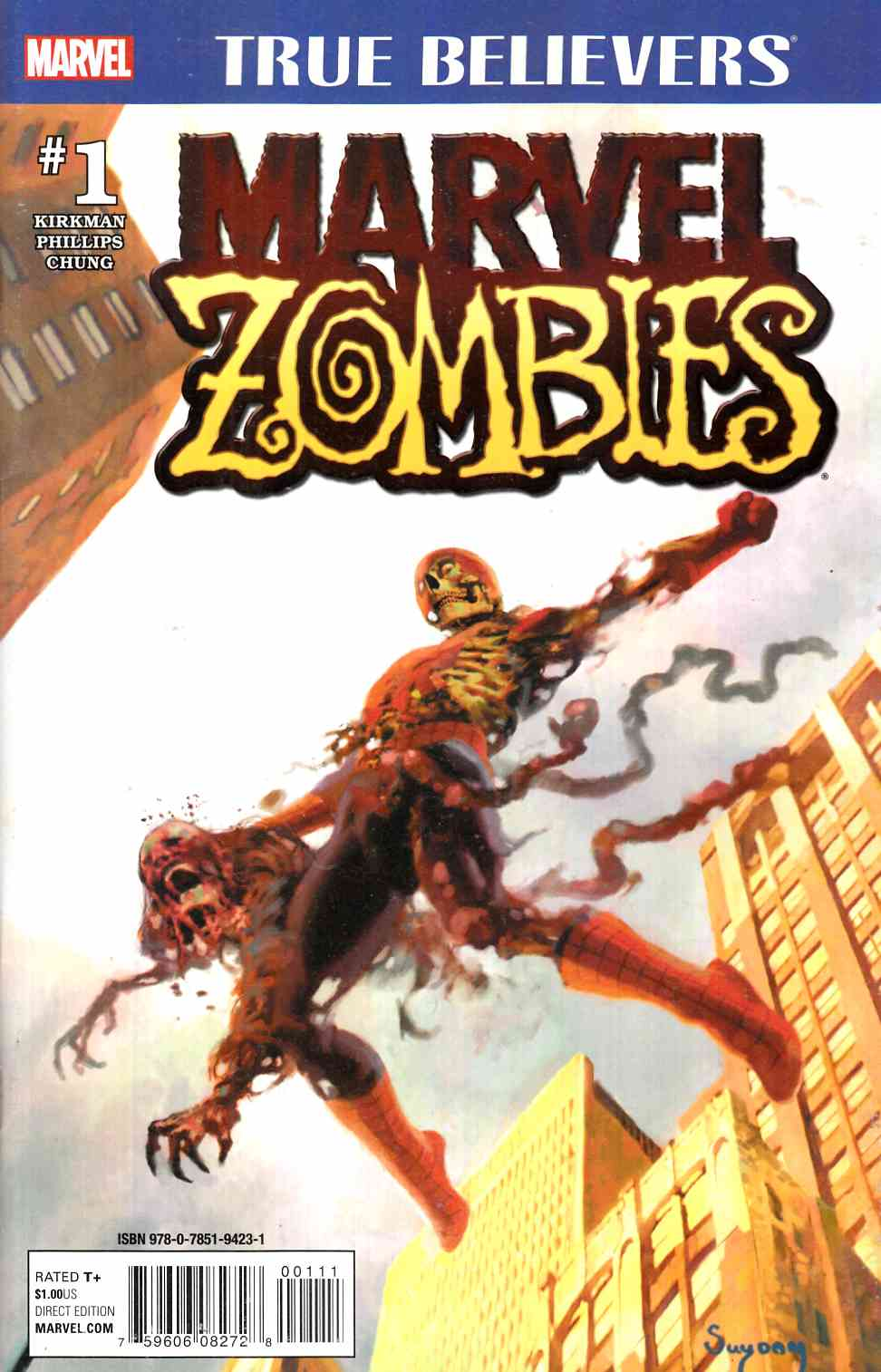 Marvel Zombies #1 True Believers Edition [Marvel Comic] LARGE