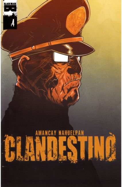 Clandestino #4 [Black Mask Comic] THUMBNAIL