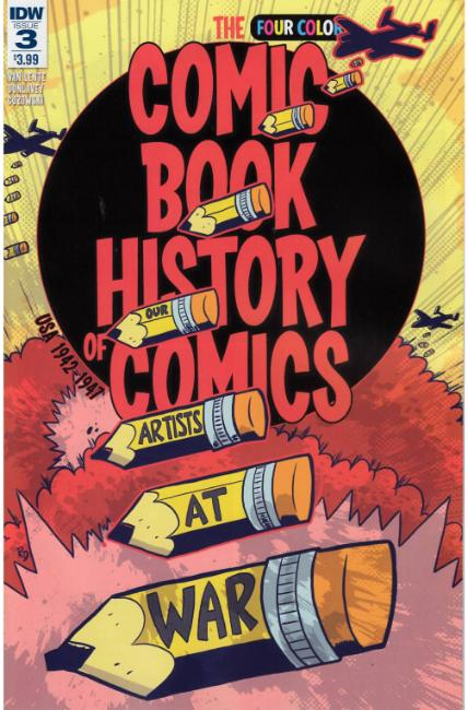 Comic Book History of Comics #3 [IDW Comic]