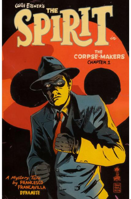 Will Eisner Spirit Corpse Makers #1 [Dynamite Comic]_THUMBNAIL