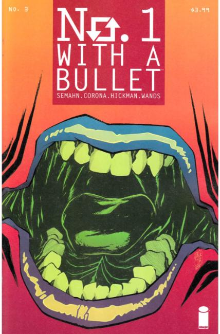 No. 1 With a Bullet #3 [Image Comic] THUMBNAIL