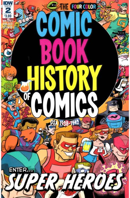 Comic Book History of Comics #2 [IDW Comic]