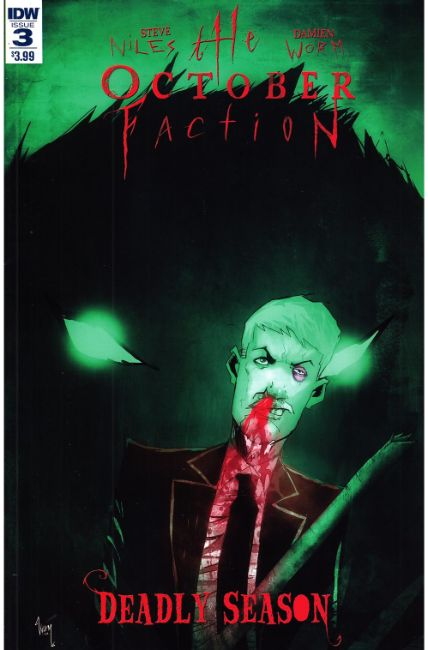 October Faction Deadly Season #3 [IDW Comic] THUMBNAIL