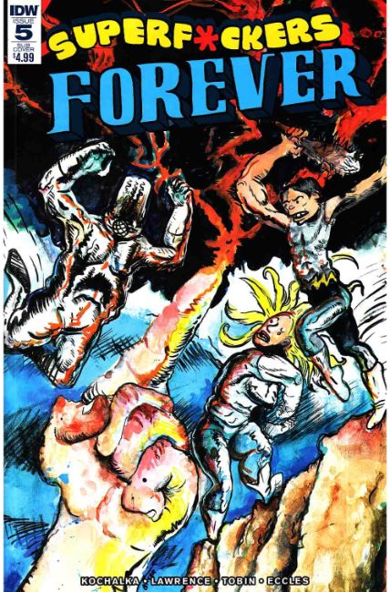 Super F*ckers Forever #5 Subscription Cover [IDW Comic]_THUMBNAIL