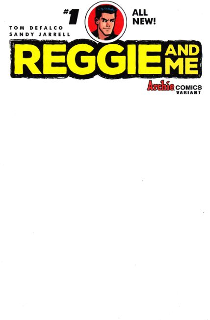 Reggie and Me #1 Cover J- Blank [Archie Comic]_THUMBNAIL