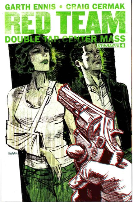 Garth Ennis Red Team Double Tap #6 [Dynamite Comic] THUMBNAIL
