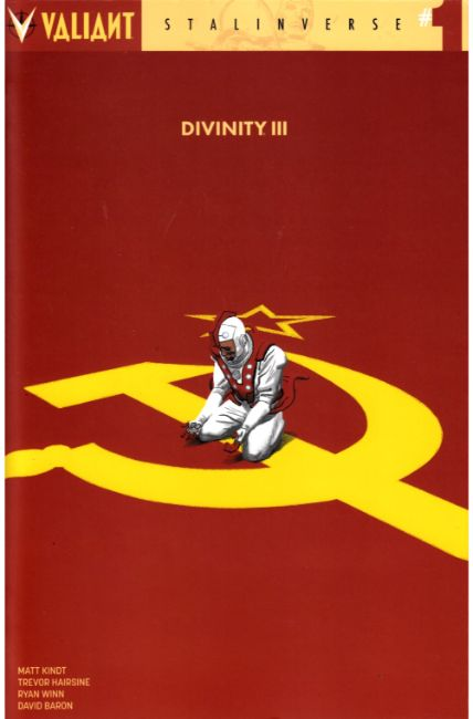 Divinity III Stalinverse #1 Cover F- Smallwood Variant [Valiant Comic] THUMBNAIL