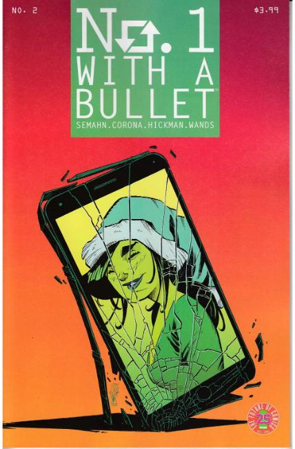 No. 1 With A Bullet #2 [Image Comic] THUMBNAIL