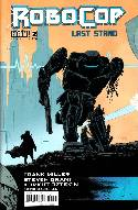 Frank Miller Robocop Last Stand #2 [Comic] THUMBNAIL
