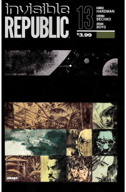 Invisible Republic #13 [Image Comic]