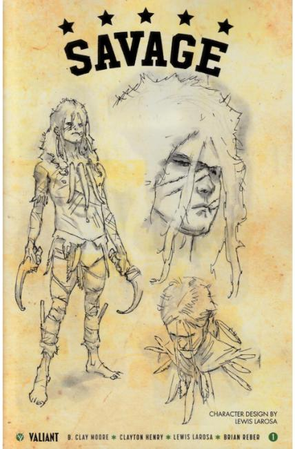 Savage #1 Cover D- Character Design Incentive [Valiant Comic] THUMBNAIL