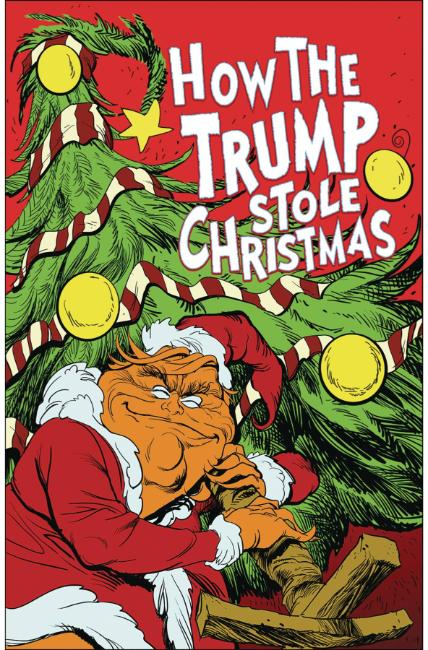 How the Trump Stole Christmas (One Shot) [Antarctic Comic]_LARGE