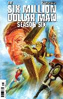 Six Million Dollar Man Season 6 #2 Ross Cover [Comic] THUMBNAIL