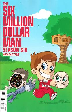 Six Million Dollar Man Season 6 #2 Haeser Cover [Comic] LARGE