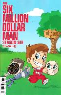 Six Million Dollar Man Season 6 #2 Haeser Cover [Comic] THUMBNAIL