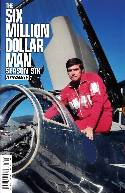 Six Million Dollar Man Season 6 #1 Subscription Cover [Comic] THUMBNAIL