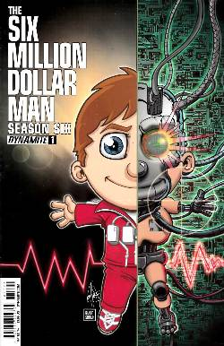 Six Million Dollar Man Season 6 #1 Haeser Cover [Comic] LARGE