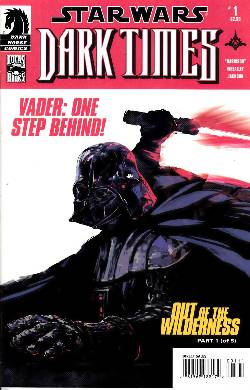 Star Wars Dark Times Out Of The Wilderness #1 [Comic] LARGE