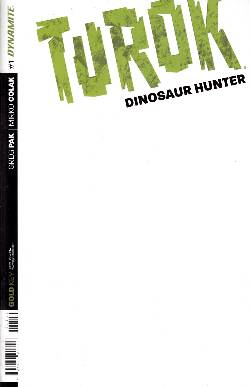 Turok Dinosaur Hunter #1 Blank Authentix Cover [Comic] LARGE