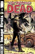 Walking Dead #1 Image Firsts Edition [Comic] Current Printing