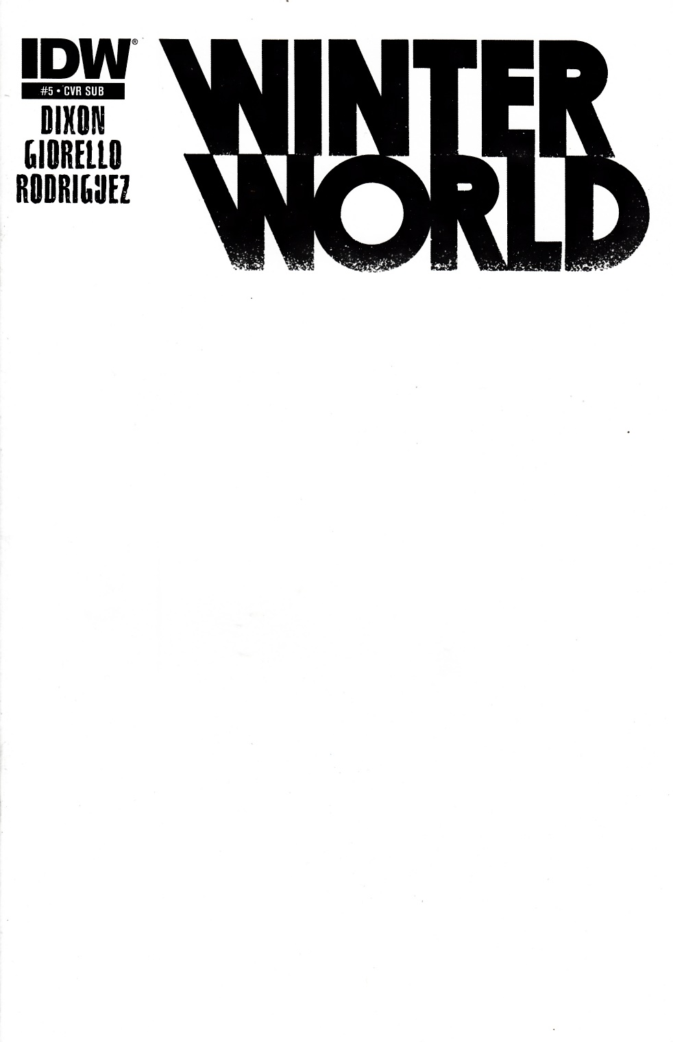 Winterworld #5 Blank Subscription Cover [IDW Comic] THUMBNAIL