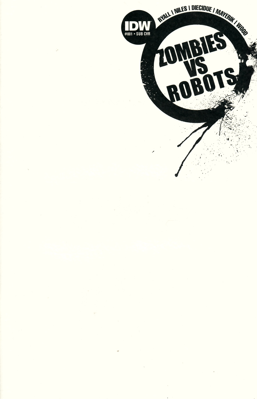 Zombies vs Robots #1 Blank Subscription Cover [IDW Comic] THUMBNAIL