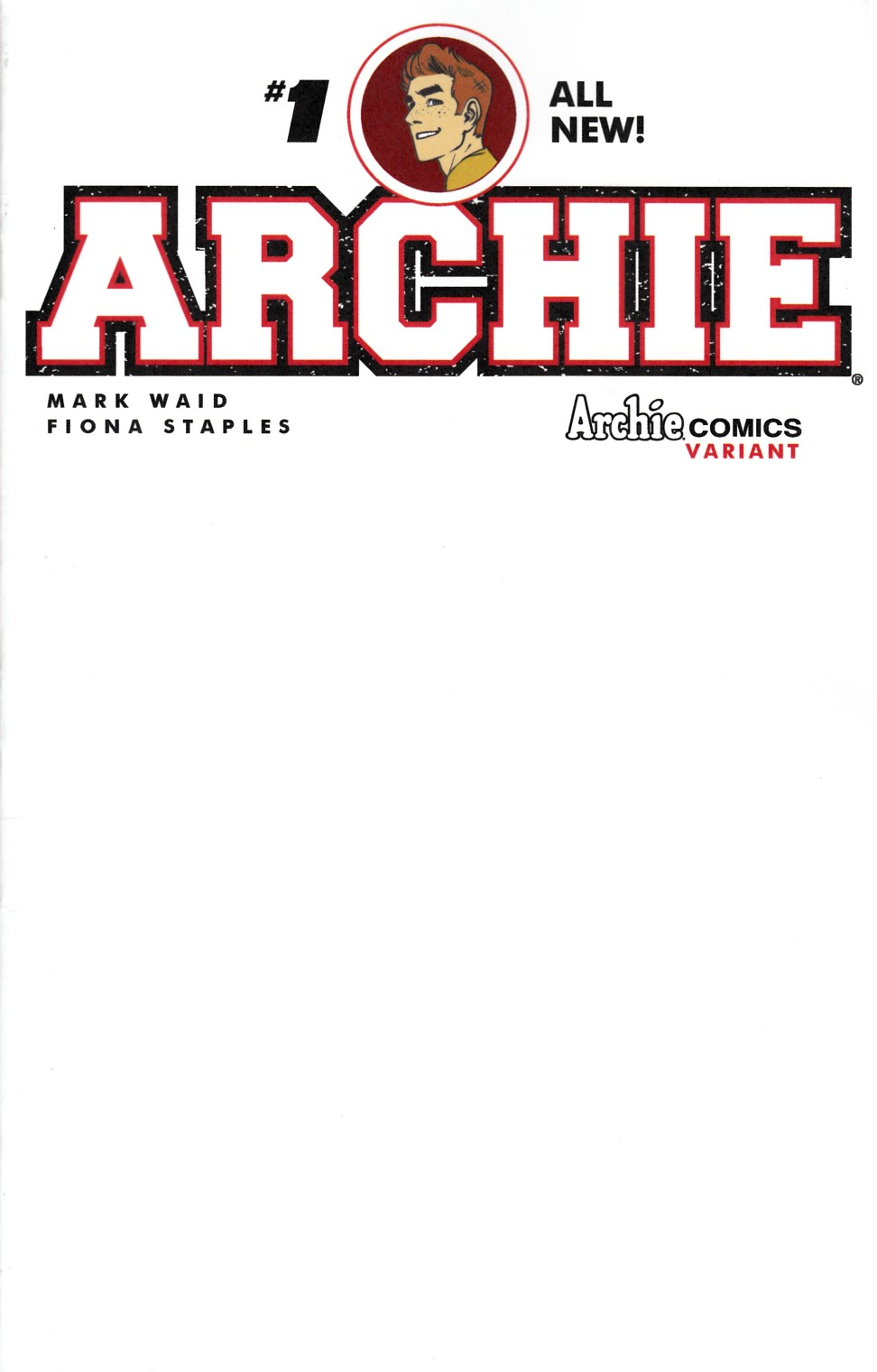 Archie #1 Cover V- Blank Sketch [Archie Comic] THUMBNAIL