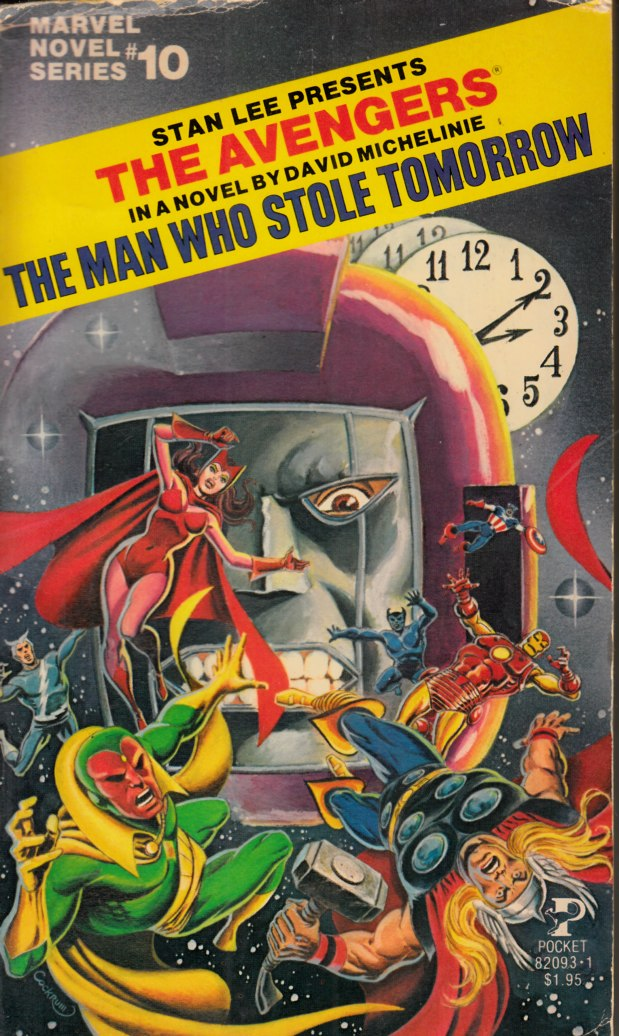 Avengers The Man Who Stole Tomorrow Novel PB Fine (6.0) [Marvel Softcover] THUMBNAIL