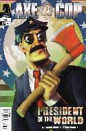 Axe Cop President Of The World #1 [Dark Horse Comic] THUMBNAIL
