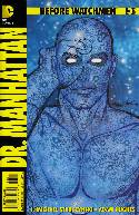 Before Watchmen Dr Manhattan #3 Neal Adams Incentive Cover [Comic]_THUMBNAIL