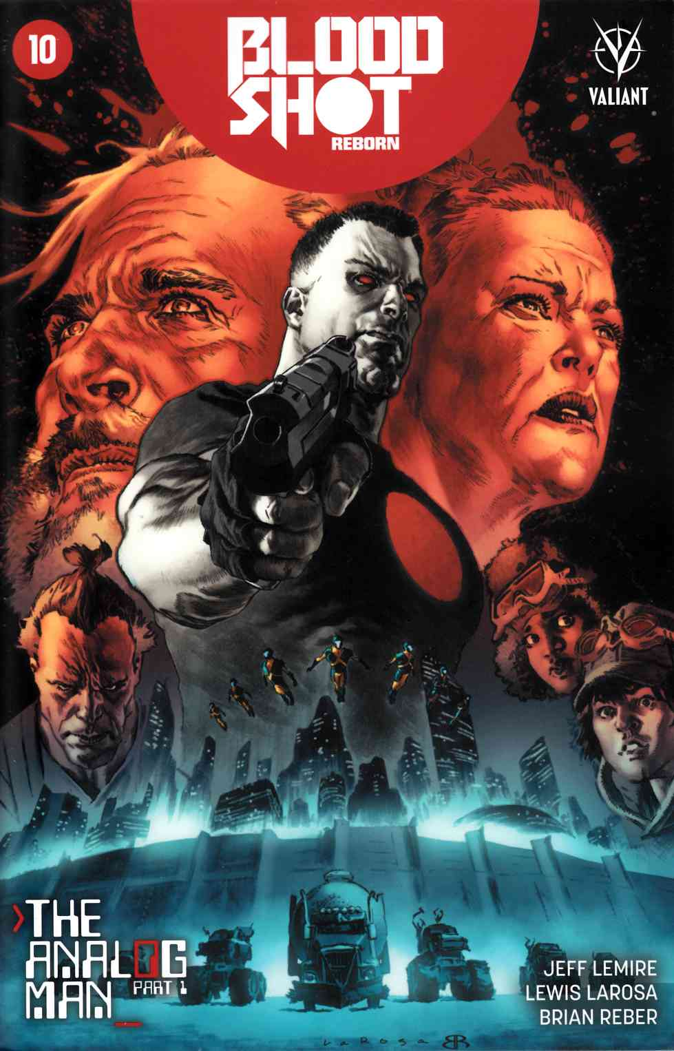 Bloodshot Reborn #10 Cover A- Larosa [Valiant Comic] THUMBNAIL