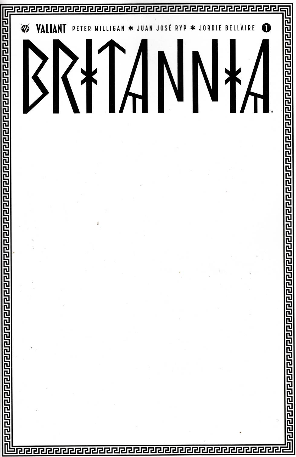 Britannia #1 Cover C- Blank [Valiant Comic]