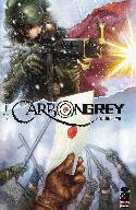 Carbon Grey Vol 2 #1 Cover B- Nguyen [Image Comic]
