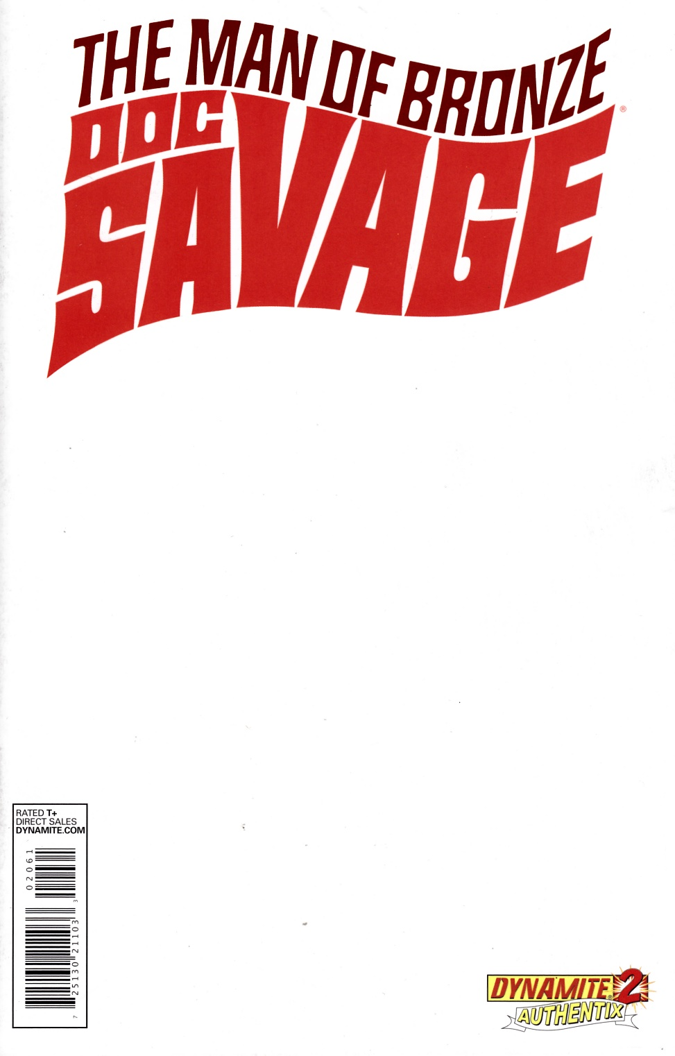 Doc Savage #2 Blank Authentix Cover [Dynamite Comic] THUMBNAIL