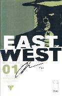 East of West #1 DF Hickman Signed Edition [Image Comic] THUMBNAIL
