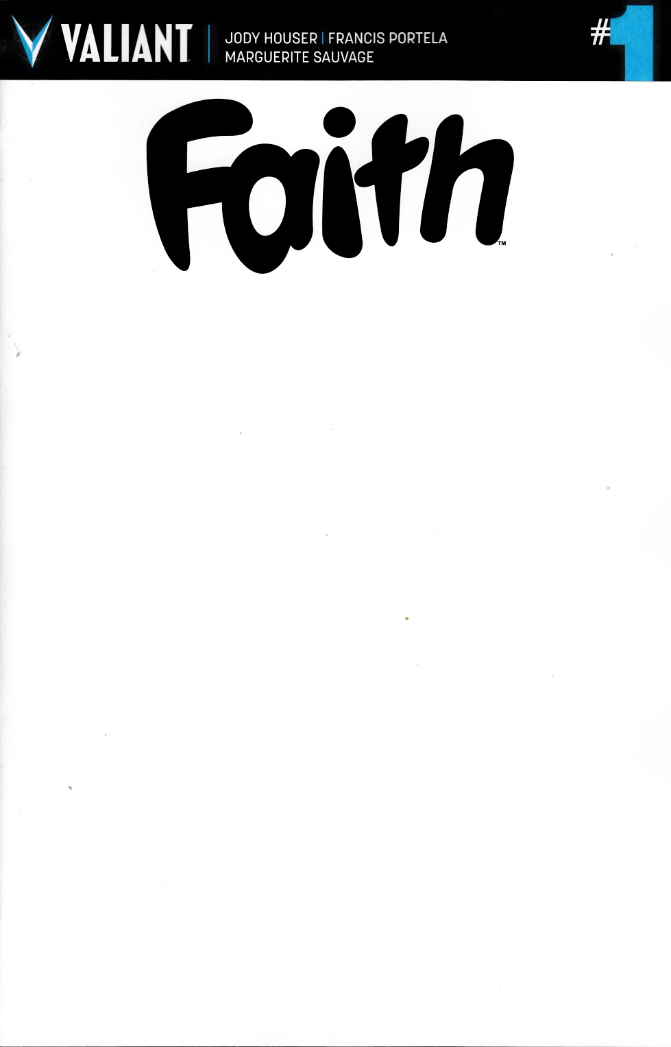 Faith #1 Cover D- Blank Cover [Valiant Comic] THUMBNAIL