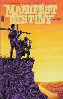 Manifest Destiny #1 Second Printing [Comic]