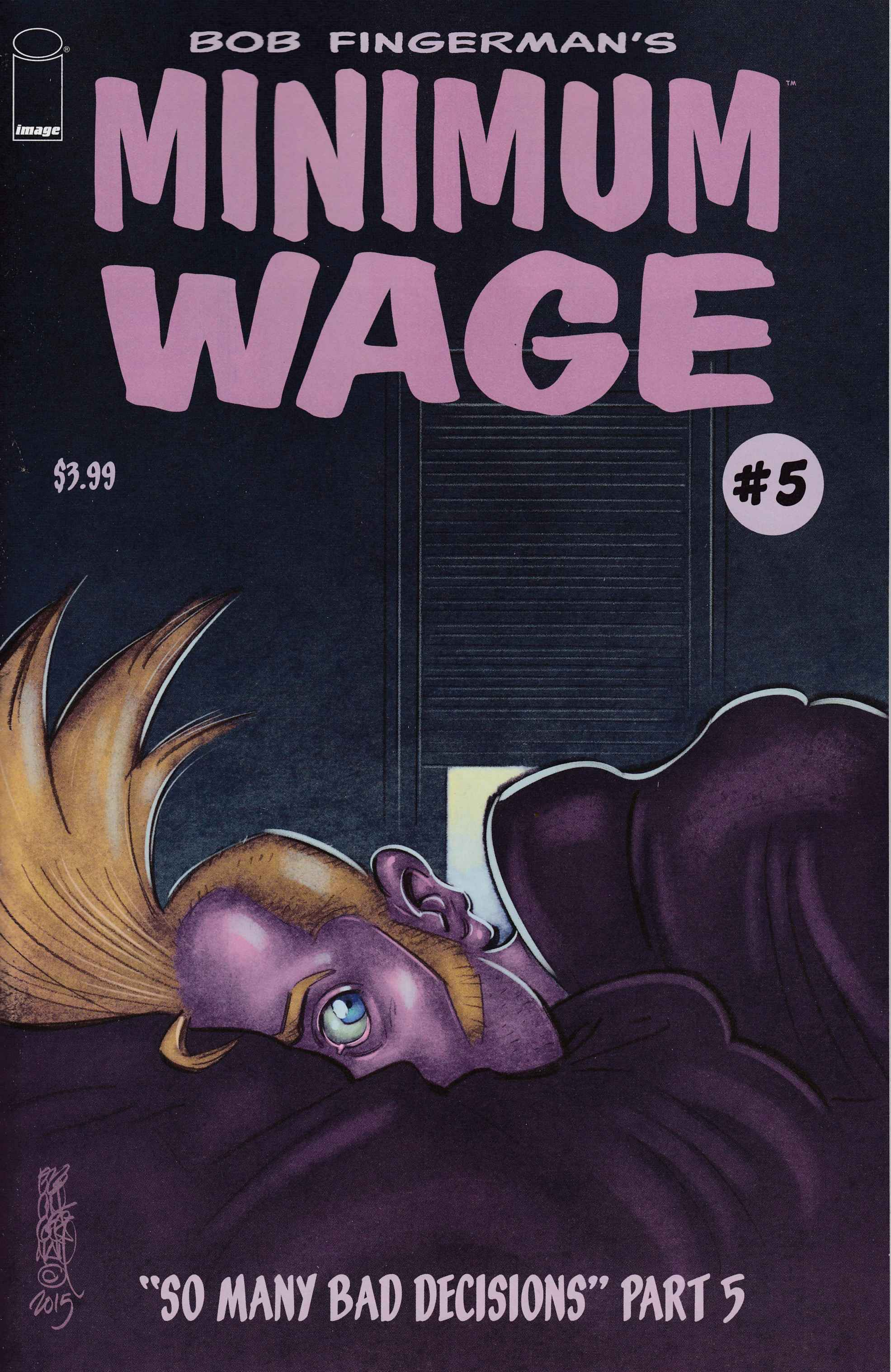 Minimum Wage So Many Bad Decisions #5 [Image Comic]