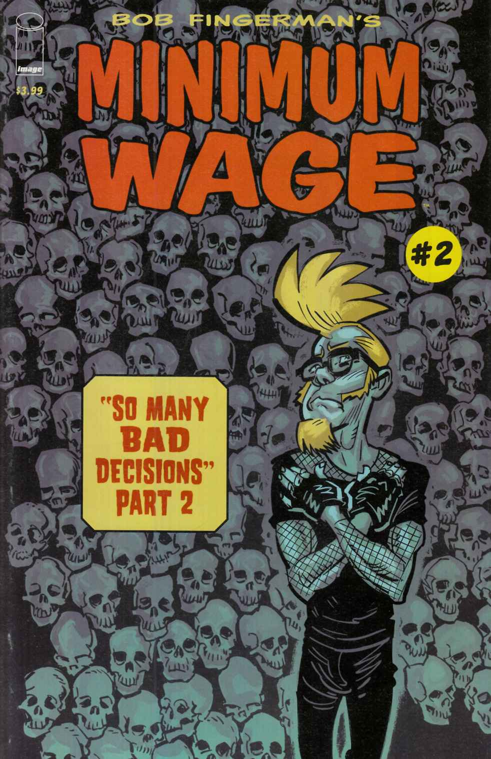 Minimum Wage So Many Bad Decisions #2 [Image Comic]