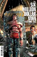 Six Million Dollar Man Season 6 #1 Second Printing [Comic] THUMBNAIL