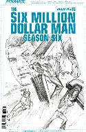 Six Million Dollar Man Season 6 #2 Ross Incentive Cover [Comic] THUMBNAIL