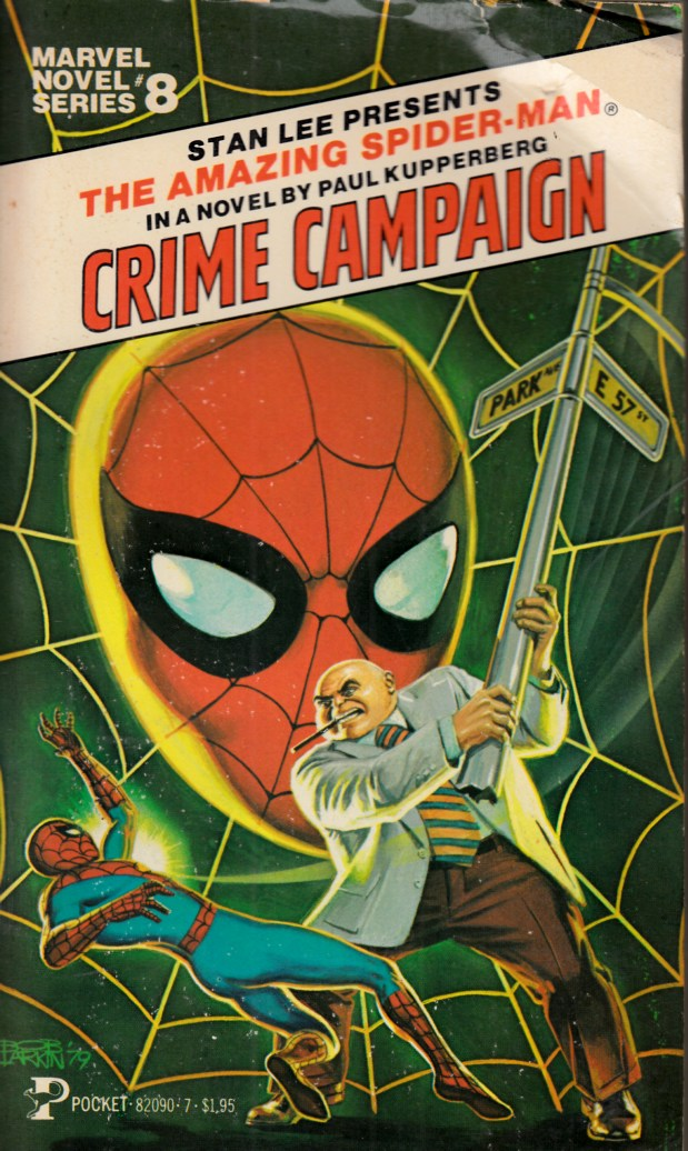 Amazing Spider-Man Crime Campaign Novel PB Very Good (4.0) [Marvel Softcover] THUMBNAIL