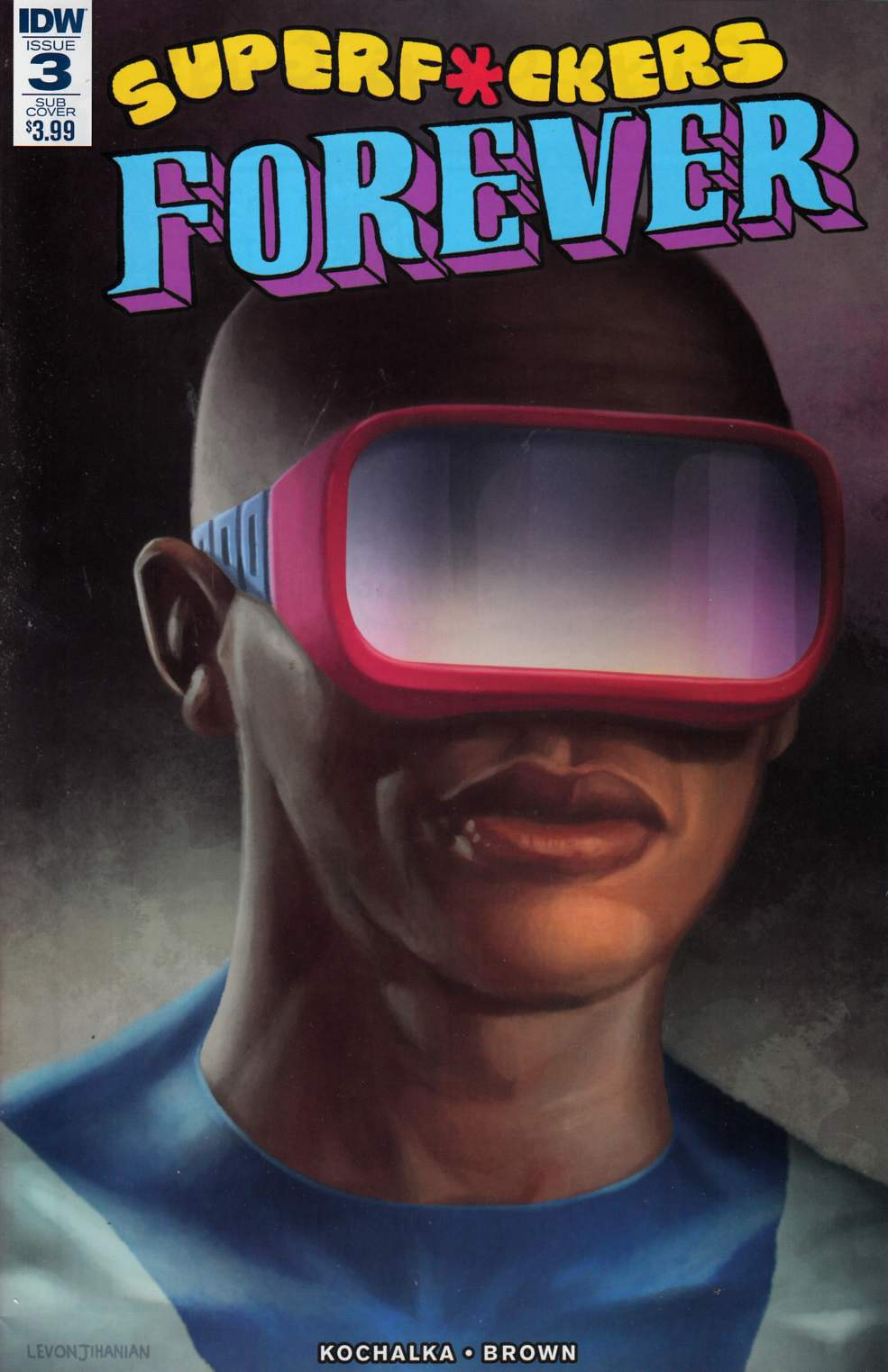 Super F*ckers Forever #3 Subscription Cover [IDW Comic]_THUMBNAIL