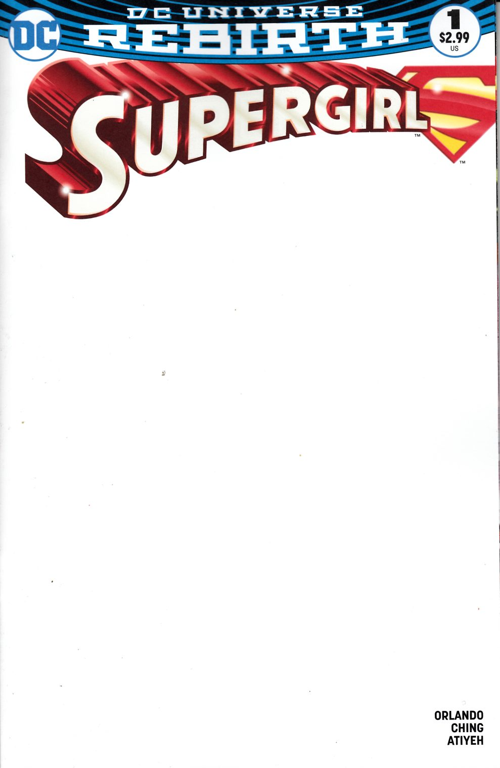 Supergirl #1 Blank Variant Cover [DC Comic]_THUMBNAIL