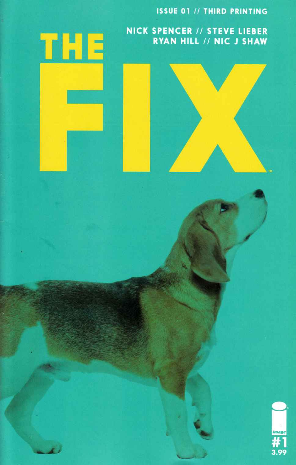 The Fix #1 Third Printing [Image Comic] LARGE