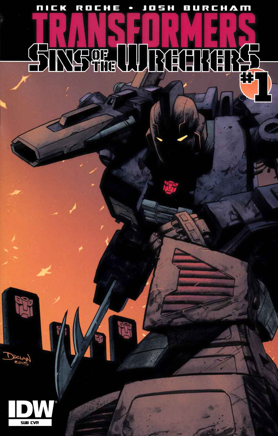 Transformers Sins of Wreckers #1 Subscription Cover [IDW Comic]