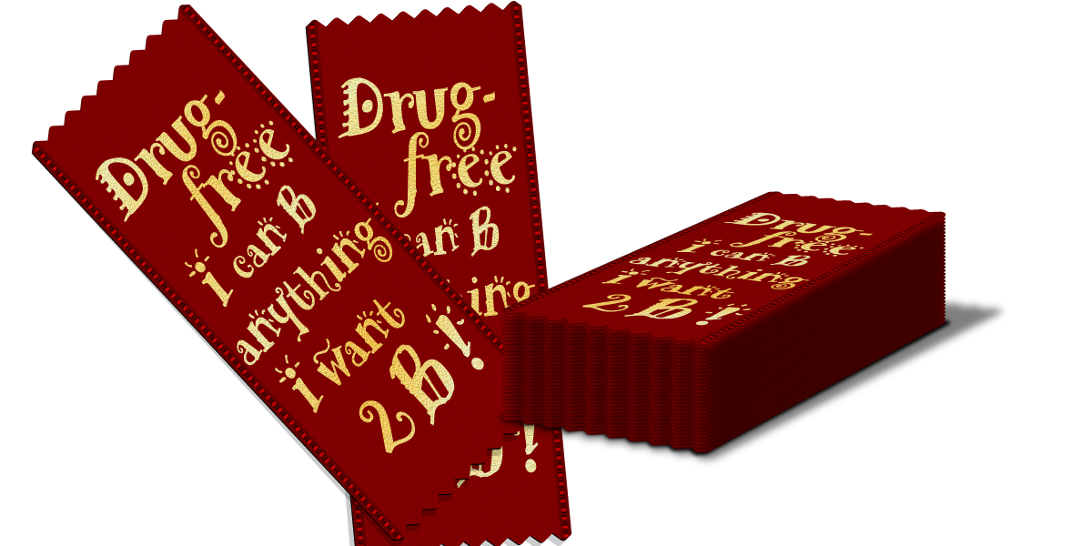 Red Ribbon: Drug Free I Can Be Anything I Want 2B THUMBNAIL